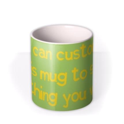 Mugs - Green and Yellow Personalised Mug - Image 3