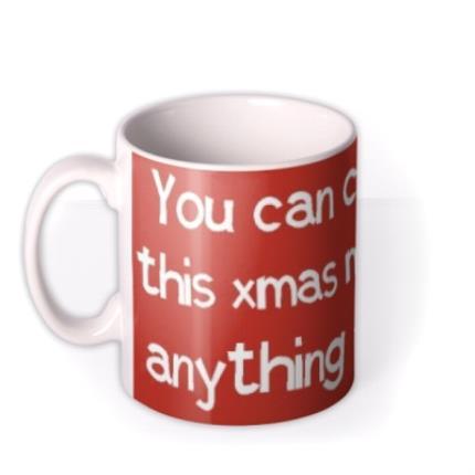 Mugs - Say Anything Red Christmas Personalised Mug - Image 1