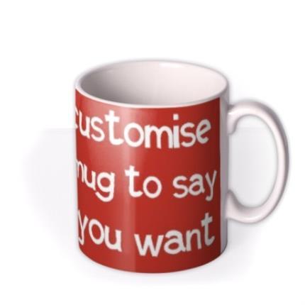 Mugs - Say Anything Red Christmas Personalised Mug - Image 2