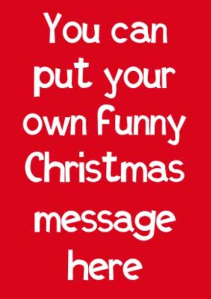 T-Shirts - Christmas Say Anything Personalised T-shirt - Image 4