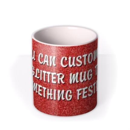 Mugs - Christmas Red Glitter Personalised Mug - Image 3
