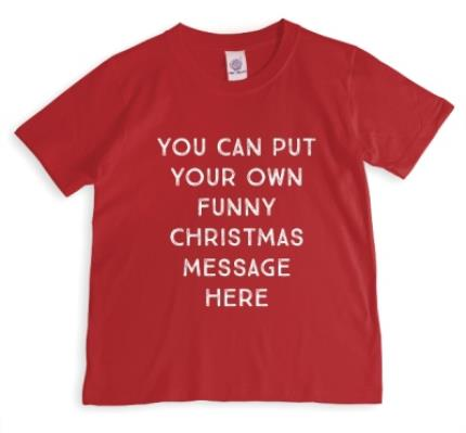 T-Shirts - Merry Christmas Say Anything Funny Red Personalised T-shirt - Image 1