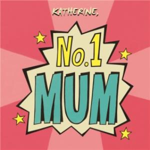 Greeting Cards - Mother's Day Card - No.1 Mum - Image 1