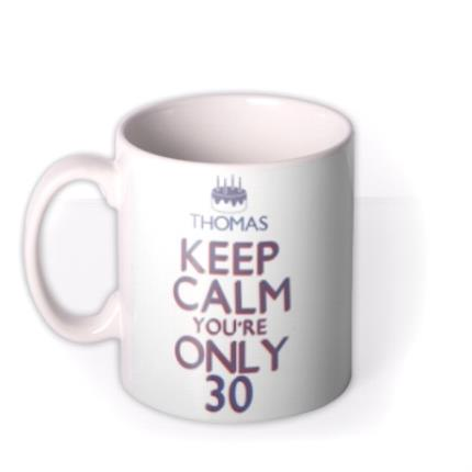 Mugs - Keep Calm 30 Personalised Mug - Image 1