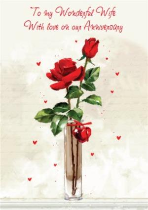 Greeting Cards - Illustrated Roses To My Wonderful Wife Anniversary Card - Image 1