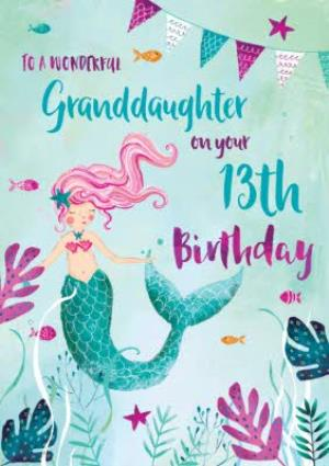 Greeting Cards - Birthday Card - 13th Birthday - Granddaughter - The Sea - Mermaid  - Image 1