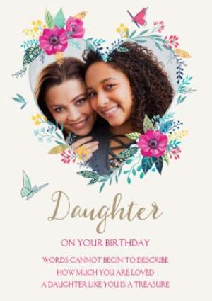 Greeting Cards - Birthday Card - Daughter - Photo Upload - Floral - Love Heart - Image 1