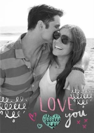 Greeting Cards - Black And White Love You Personalised Photo Upload Valentine's Day Card - Image 1