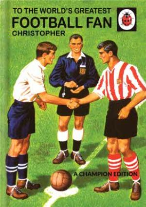 Greeting Cards - Ladybird Books for Grown-Ups World's Greatest Football Fan Birthday Card - Image 1