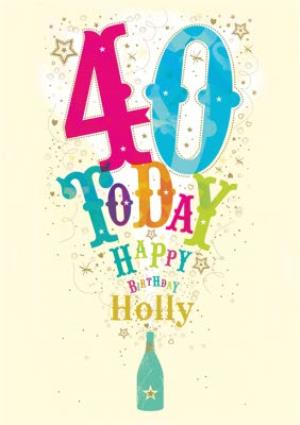 Popping Bottle With Stars Personalised Happy 40th Birthday Card