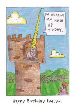 Greeting Cards - Im Wearing My Hair Up Today Princess In A Tower Personalised Birthday Card - Image 1