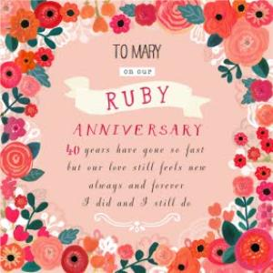 Greeting Cards - Beautiful Bright Flowers Happy Ruby Anniversary Card - Image 1