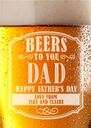 Greeting Cards - Beers To You Dad Personalised Happy Father's Day Card - Image 1