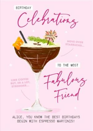 Greeting Cards - Birthday Celebrations to the most Fabulous Friend Espresso Martini - Image 1