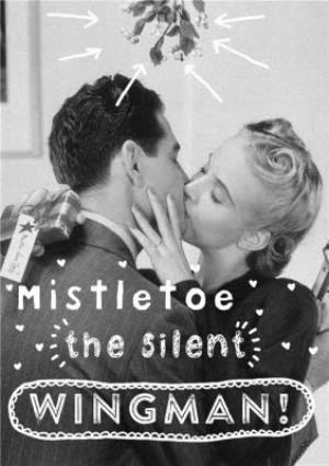 Greeting Cards - Mistletoe The Silent Wingman Personalised Happy Christmas Card - Image 1