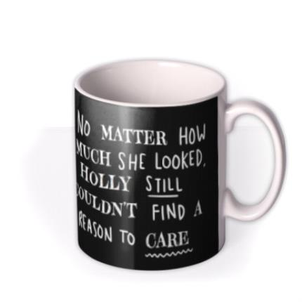 Mugs - Funny She Couldn't Find A Reason To Care Mug - Image 2