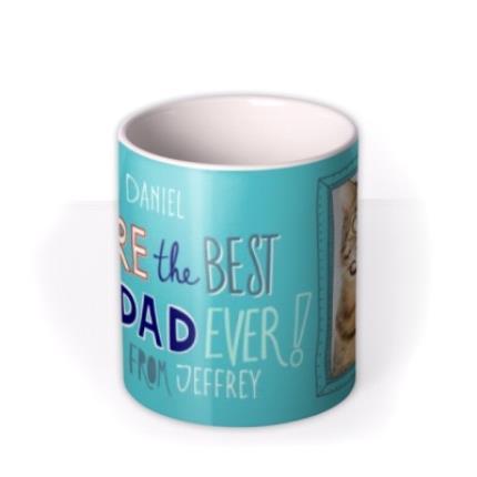 Mugs - Custom You're The Best Pet Dad Ever Photo Mug - Image 3