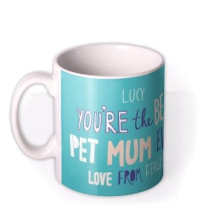 Mugs - Mother's Day Best Pet Mum Photo Upload mug - Image 1