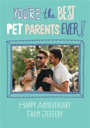 Greeting Cards - Best Pet Parents Ever Photo Upload Anniversary Card  - Image 1