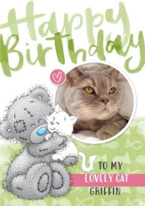 Greeting Cards - Me To You Tatty Teddy Happy Birthday To My Cat Card - Image 1