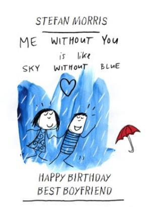 Greeting Cards - Me Without You Is Like Sky Without Blue Best Boyfriend Card - Image 1