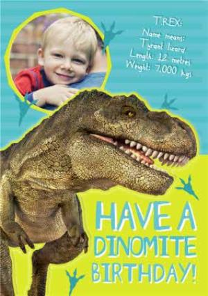 T Rex Fact Finder Dinomite Personalised Photo Upload Birthday Card