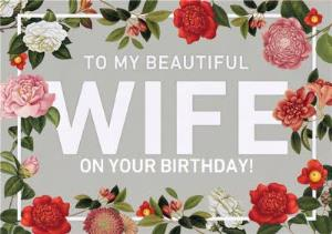 Greeting Cards - Beautiful Wife Pink Flower Grey Birthday Card - Image 1