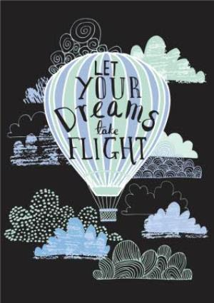 Greeting Cards - Let Your Dreams Take Flight Card - Image 1