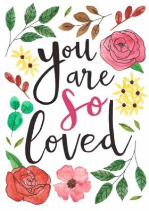 Greeting Cards - Any Occasion Card - Thinking of you - you are loved - floral - Image 1