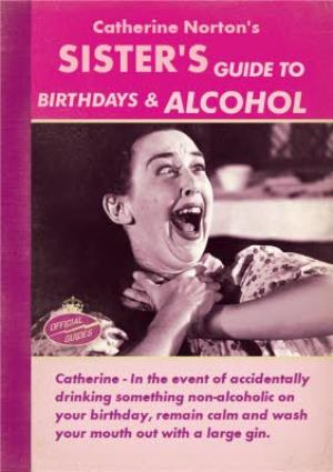 Greeting Cards - A Sister's Guide To Birthdays And Alcohol Personalised Card - Image 1