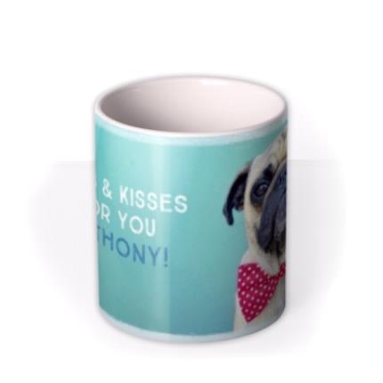 Mugs - Pugs And Kisses For You Funny Mug - Image 3