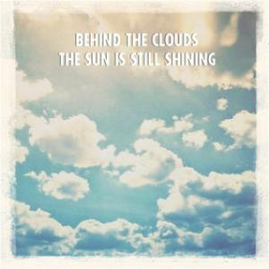 Greeting Cards - Behind The Clouds The Sun Is Shining Greetings Card - Image 1