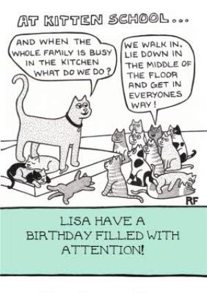 Greeting Cards - At Kitten School Funny Personalised Happy Birthday Card - Image 1