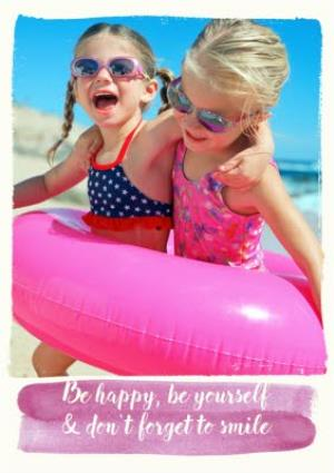 Greeting Cards - Be Happy And Don't Forget To Smile Personalised Photo Upload Greetings Card - Image 1