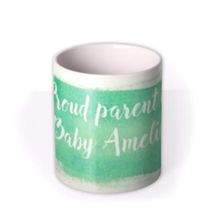 Mugs - New Baby Proud Parents Green Personalised Mug - Image 3