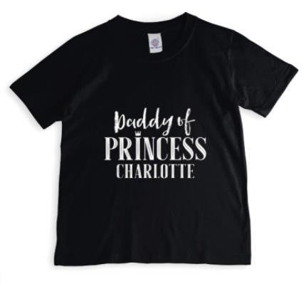 T-Shirts - Father's Day T Shirt - Daddy Of Princess - Daddy - Princess - Image 1