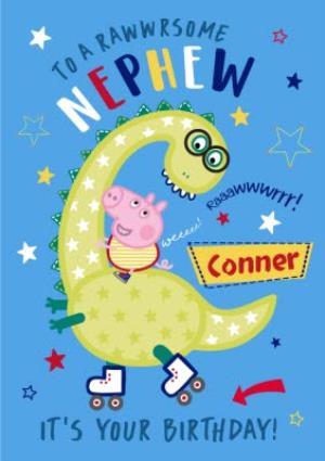 Peppa Pig Rawwrsome Nephew Birthday Card