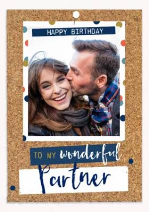 Greeting Cards - Birthday Photo Upload Card - Wonderful Partner - Pinboard - Photo Upload - Image 1