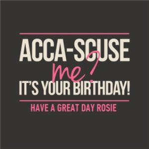 Greeting Cards - Acca-Scuse Me Its Your Birthday Personalised Card - Image 1