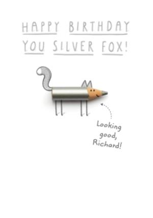 Greeting Cards -  Humurous Birthday Card - Pencils - Silver Fox! - Image 1