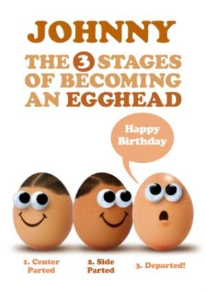 Greeting Cards - Becoming An Egghead Happy Birthday Card - Image 1