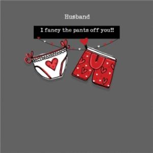 Greeting Cards - I Fancy The Pants Off Of You Funny Valentines Day Card - Image 1