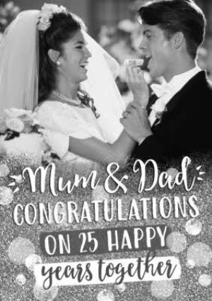 Greeting Cards - Anniversary photo card Card for Mum and Dad 25 happy years together - Image 1