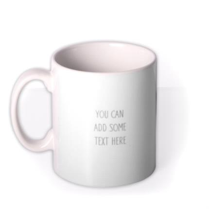 Mugs - Photo upload mug - add your own text - Image 1
