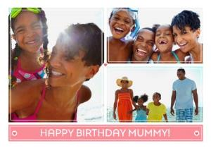 Greeting Cards - Birthday Card - Photo Upload Card - Happy Birthday Mummy! - Image 1