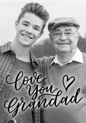 Greeting Cards - Love You Grandad Fathers Day Photo Card - Image 1