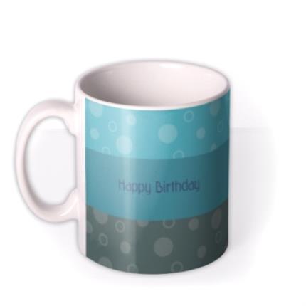 Mugs - Happy Birthday Blue Stripes Photo Upload Mug - Image 1