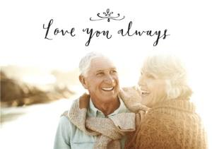 Greeting Cards - Love You Always Personalised Photo Upload Happy Anniversary Card - Image 1