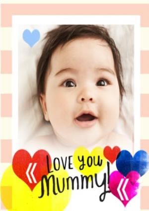 Greeting Cards - Love You Mummy Personalised Photo Upload Birthday Card - Image 1