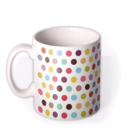 Mugs - Multi Coloured Spots Personalised Mug - Image 1